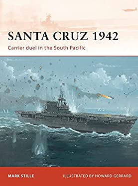 Santa Cruz 1942: Carrier Duel in the South Pacific 9781849086059