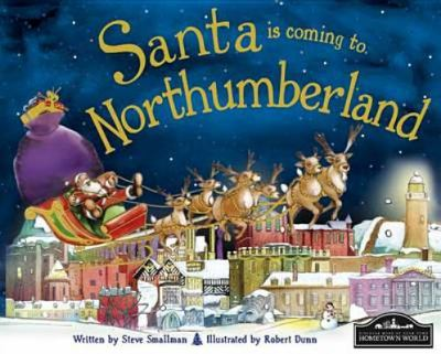 Santa is Coming to Northumberland 9781849933032