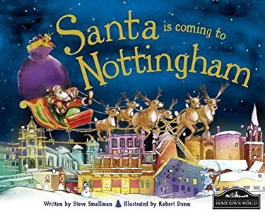 Santa is Coming to Nottingham 9781849933049