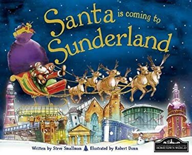 Santa is Coming to Sunderland 9781849933056