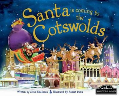 Santa is Coming to the Cotswolds 9781849933094