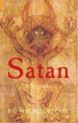 Satan: A Biography 9781848680821