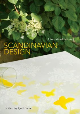 Scandinavian Design: Alternative Histories 9781847889119