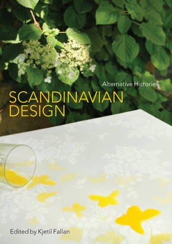 Scandinavian Design: Alternative Histories 9781847889126