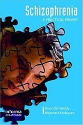 Schizophrenia: A Practical Primer