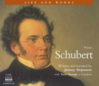 Franz Schubert [Sound Recording]