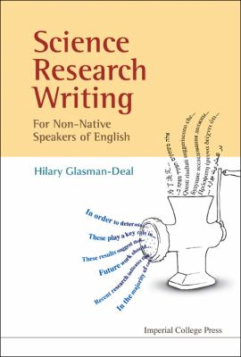 Science Research Writing for Non-Native Speakers of English 9781848163096