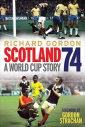 Scotland 74: A World Cup Story 22094701