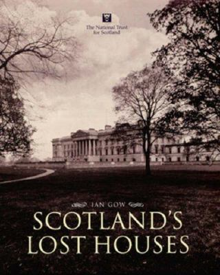 Scotland's Lost Houses 9781845130510