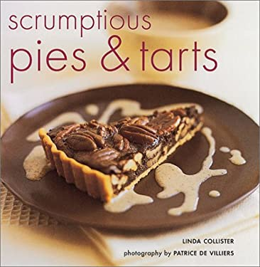 Scrumptious Pies and Tarts 9781841725307