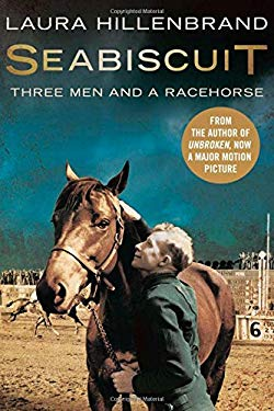 Seabiscuit: The True Story of Three Men and a Racehorse 9781841150925