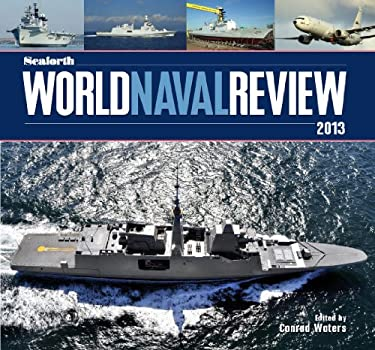 Seaforth World Naval Review 2013 9781848321564