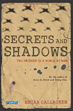 Secrets and Shadows: Two Friends in a World at War 9781847173508
