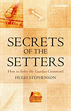 Secrets of the Setters: How to Solve the