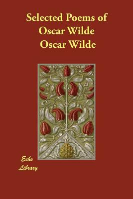 Selected Poems of Oscar Wilde 9781846373039