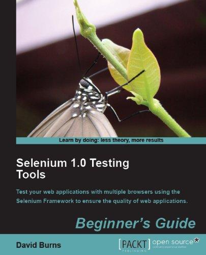 Selenium 1.0 Testing Tools: Beginner's Guide 9781849510264