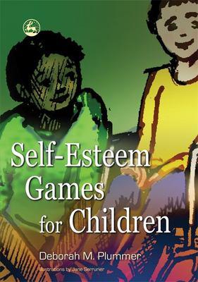 Self-Esteem Games for Children 9781843104247