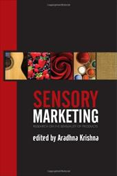 Sensory Marketing: Research on the Sensuality of Products 7466207