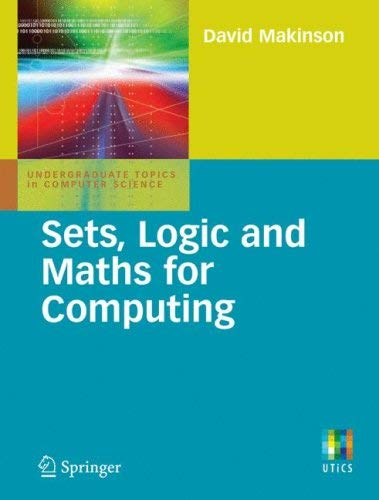 Sets, Logic and Maths for Computing 9781846288449
