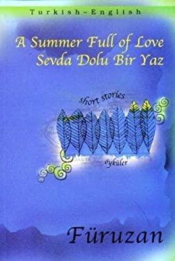 Sevda Dolu Bir Yaz = A Summer Full of Love 9781840593013