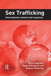 Sex Trafficking: International Context and Response