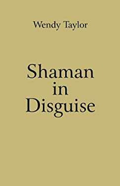 Shaman in Disguise 9781846944345