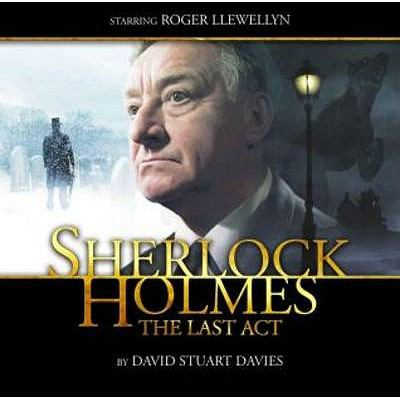 Sherlock Holmes: The Last Act 9781844354542