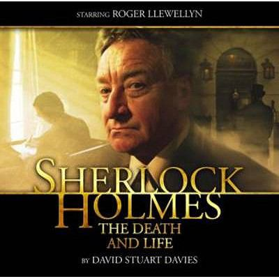Sherlock Holmes: The Death and Life 9781844354559