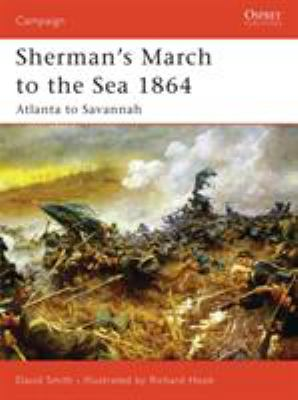 Sherman's March to the Sea 1864: Atlanta to Savannah 9781846030352