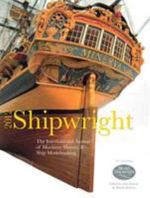 Shipwright 2012: The International Annual of Maritime History & Ship Modelmaking 9781844861491