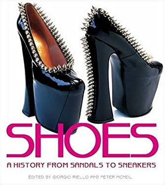 Shoes: A History from Sandals to Sneakers 9781845204433