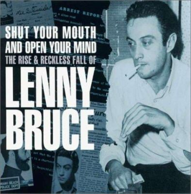 Shut Your Mouth - Lenny Bruce 9781842400852