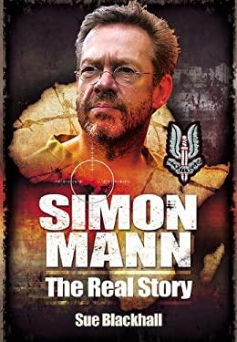 Simon Mann: The Real Story 9781848845770