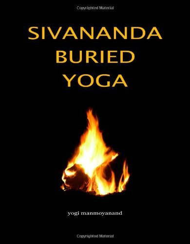 Sivananda Buried Yoga 9781846941511