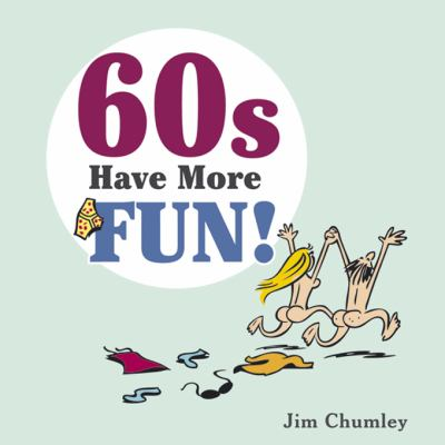 Sixties: The Fun Years! 9781849530286