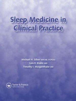 Sleep Medicine in Clinical Practice 9781842141908