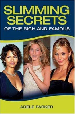Slimming Secrets of the Rich and Famous