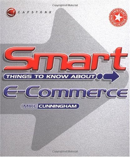 Smart Things to Know About, E-Commerce 9781841120409