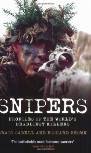 Snipers: Profiles of the World's Deadliest Killers 9781844542932
