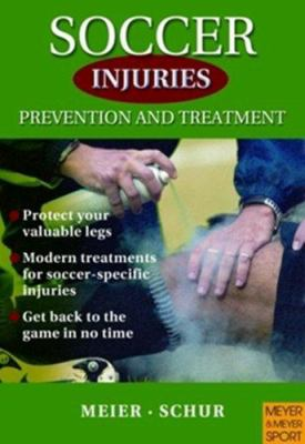 Soccer Injuries: Prevention and Treatment 9781841262376