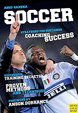 Soccer - Strategies for Sustained Soccer Coaching Success 9781841263595