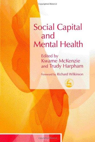 Social Capital and Mental Health 9781843103554