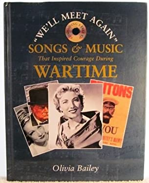 Songs and Music That Inspired Courage During Wartime 9781840674699
