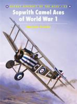 Sopwith Camel Aces of World War 1 9781841765341