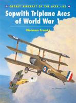 Sopwith Triplane Aces of World War 1 9781841767284