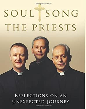Soul Song: Reflections on an Unexpected Journey by the Priests 9781848270855