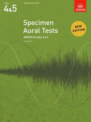 Specimen Aural Tests, Grades 4 & 5: from 2011 9781848492523
