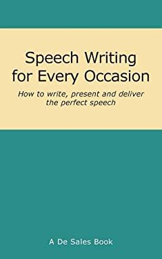 Speech Writing for Every Occasion