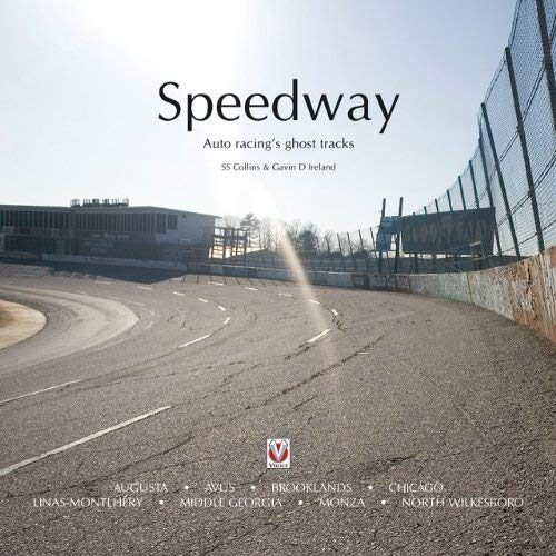 Speedway: Auto Racing's Ghost Tracks 9781845842413