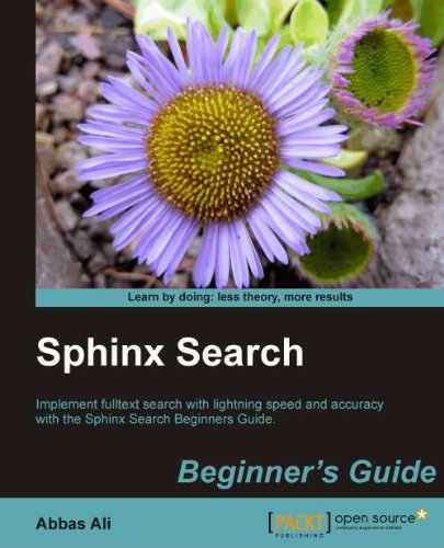 Sphinx Search Beginner's Guide 9781849512541